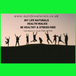 My Life Naturals Health Walks